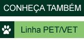 Linha Pet/Vet